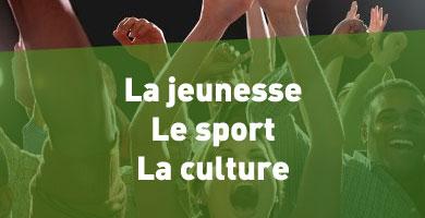 Priorité 1 : La jeunesse, le sport et la culture